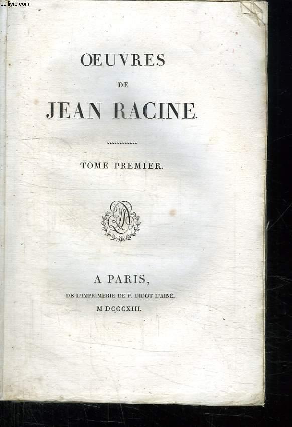 OEUVRES DE JEAN RACINE. TOME PREMIER.