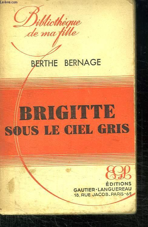BRIGITTE SOUS LE CIEL GRIS.