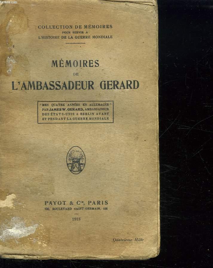 MEMOIRES DE L AMBASSADEUR GERARD.
