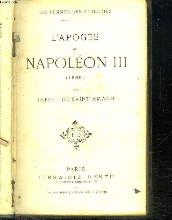 LES FEMMES DES TUILERIES. L APOGEE DE NAPOLEON III. 1860.