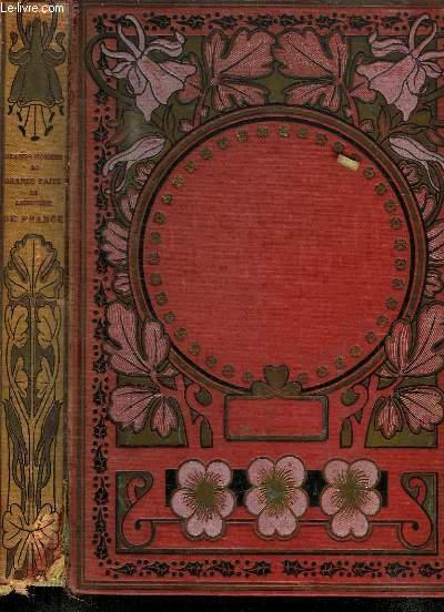 ALBUM DE L HISTOIRE DE FRANCE. GRANDS HOMMES ET GRANDS FAITS DE L HISTOIRE DE FRANCE DE 1804 A NOS JOURS.
