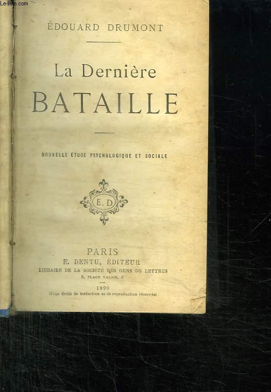 LA DERNIERE BATAILLE.