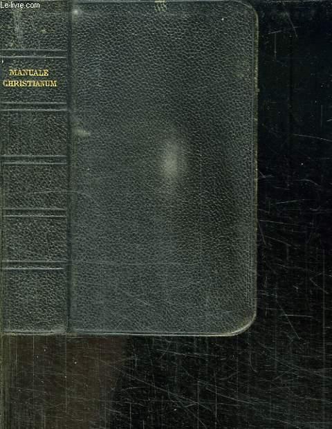 MANUALE CHRITIANUM IN QUO CONTINENTUR NOVUM IESU CHRISTI TESTAMENTUM, VADE MECUM ECCLESIASTICUM. TEXTE EN LATIN. N° 1920.