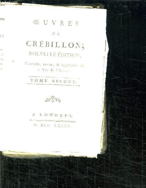 OEUVRES DE CREBILLON. TOME SECOND.