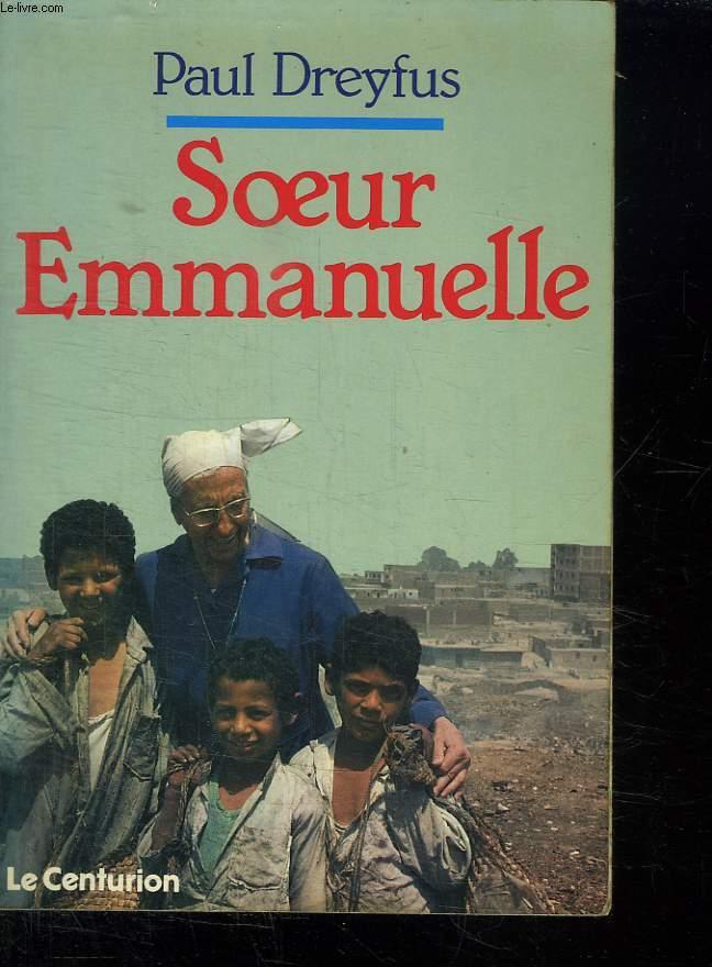 SOEUR EMMANUELLE. AIMER, L UNIQUE NECESSITE.