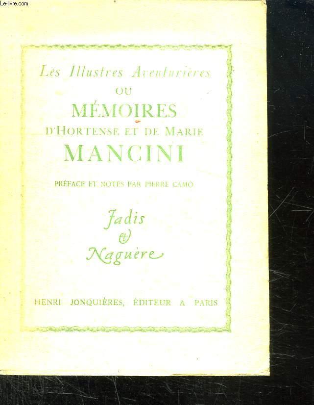 LES ILLUSTRES AVENTURIERES OU MEMOIRES D HORTENSE ET DE MARIE MANCINI.