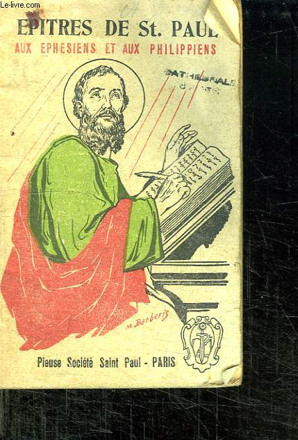 EPITRES DE SAINT PAUL AUX EPHESIENS ET AUX PHILIPPIENS.