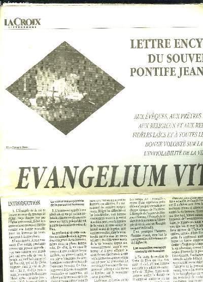 LA CROIX L EVENEMENT VENDREDI 31 MARS 1995.  LETTRE ENCYCLIQUE DU SOUVERAIN PONTIFE JEAN PAUL II.