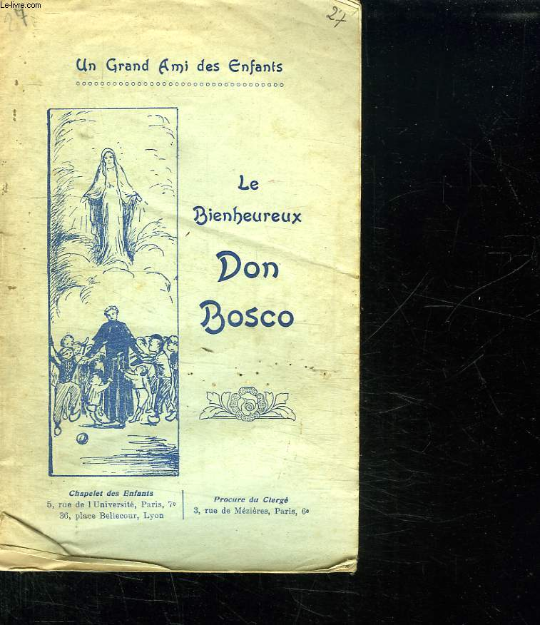 LE BIENHEUREUX DON BOSCO.