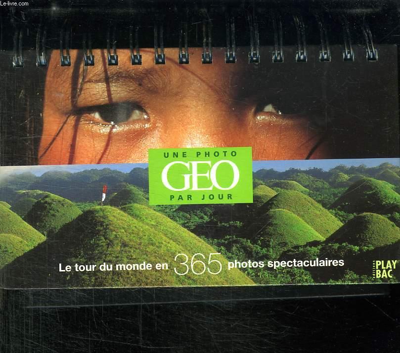 LA FRANCE EN 365 JOURS. UNE PHOTO GEO PAR JOUR.