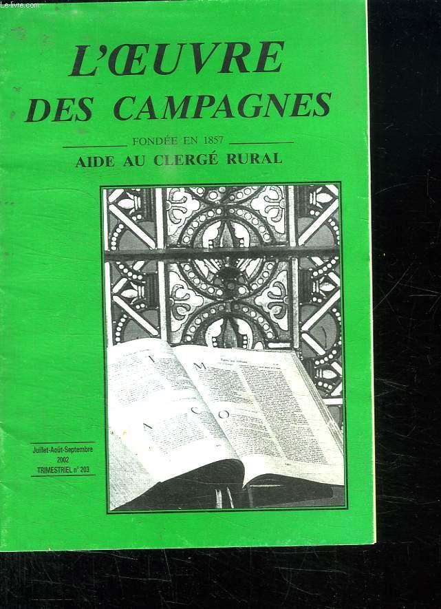 L OEUVRE DES CAMPAGNES FONDEE EN 1857 AIDE AU CLERGE RURAL. JUILLET AOUT SEPTEMBRE 2002. N° 203.