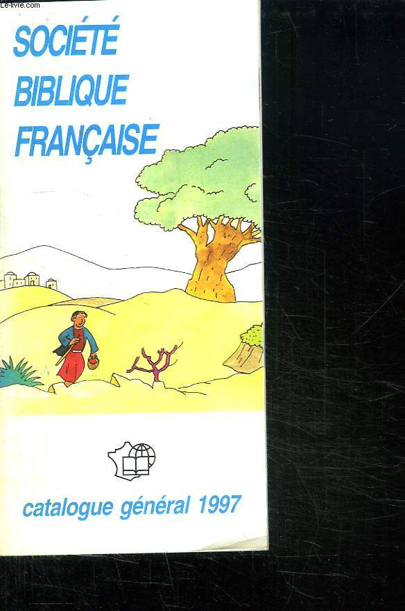 SOCIETE BIBLIQUE FRANCAISE. CATALOGUE GENERAL 1997.
