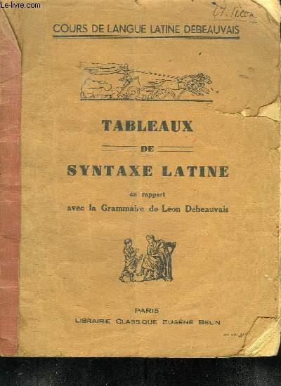 TABLEAUX DE SYNTAXE LATINE EN RAPPORT AVEC LA GRAMMAIRE.