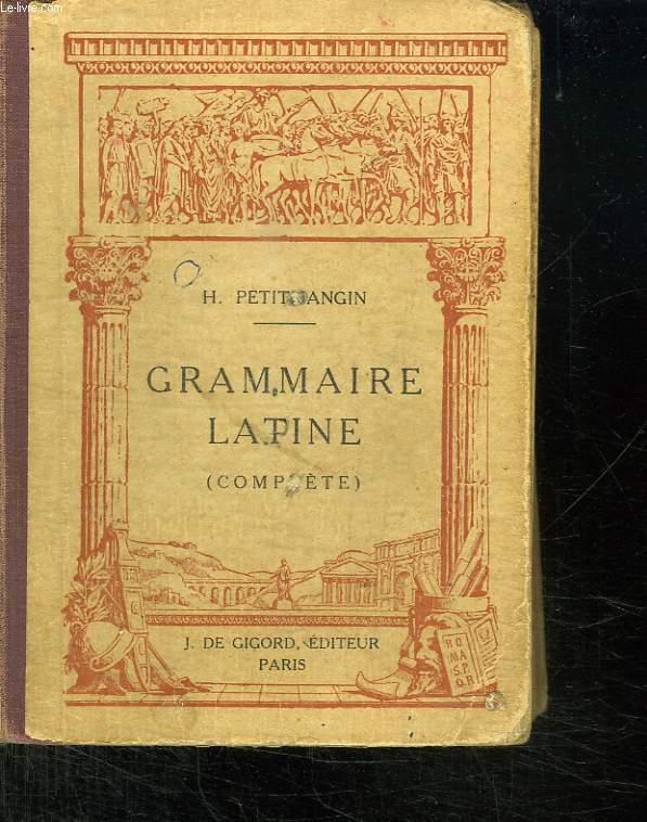 GRAMMAIRE LATINE. COMPLETE. 20em EDITION.