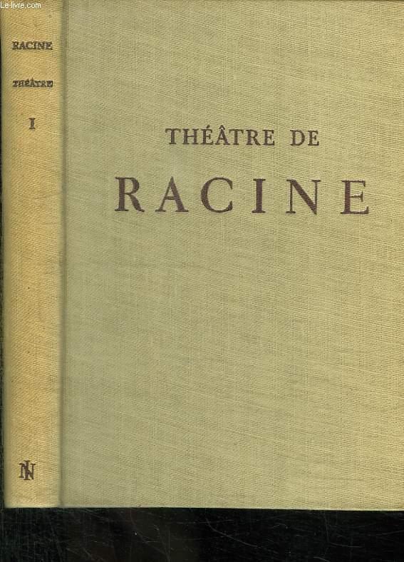 THEATRE DE RACINE. TOME 1.