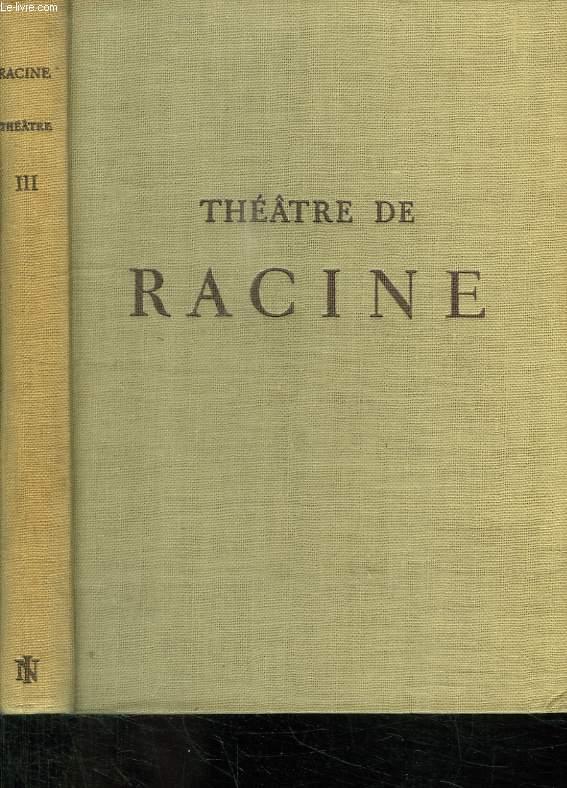 THEATRE DE RACINE. TOME III. BERENICE.