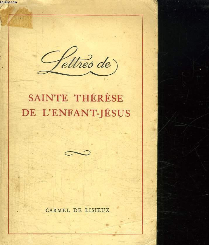 LETTRES DE SAINTE THERESE DE L ENFANT JESUS.