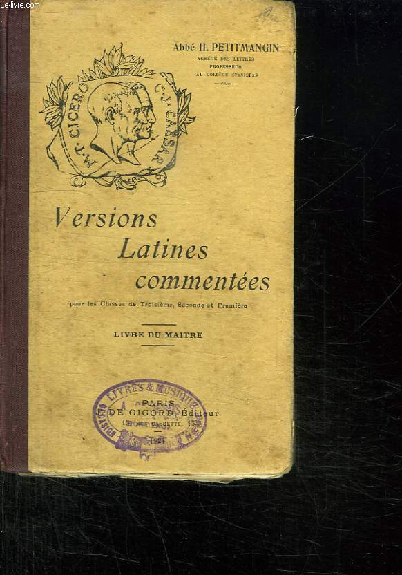 VERSIONS LATINES COMMENTEES. LIVRE DU MAITRE.