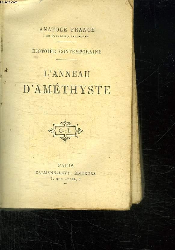 HISTOIRE CONTEMPORAINE. L ANNEAU D AMETHYSTE.