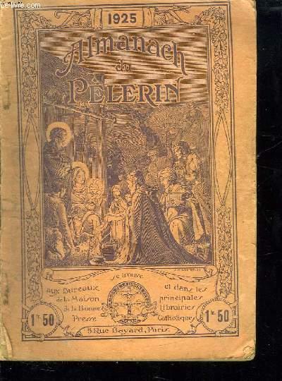 ALMANACH DU PELERIN 1925.