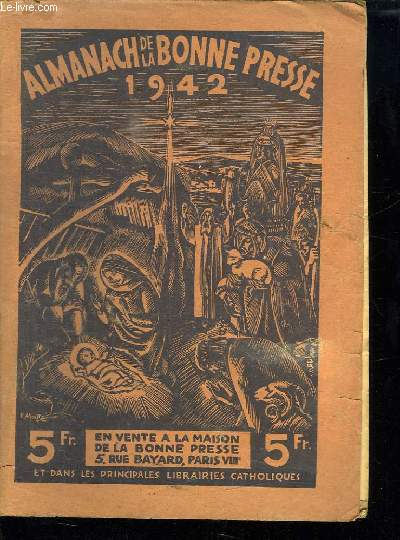 ALMANACH DU PELERIN 1942.