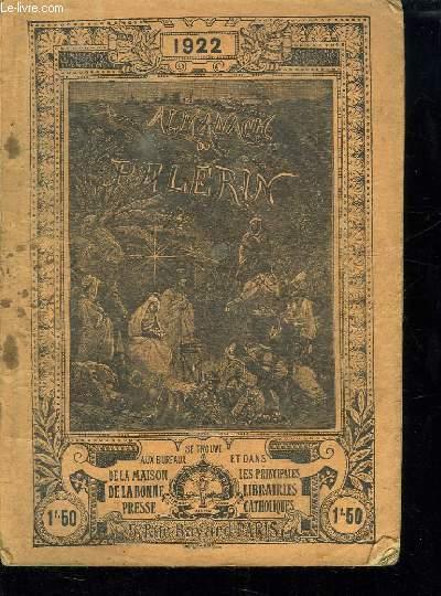 ALMANACH DU PELERIN 1922.