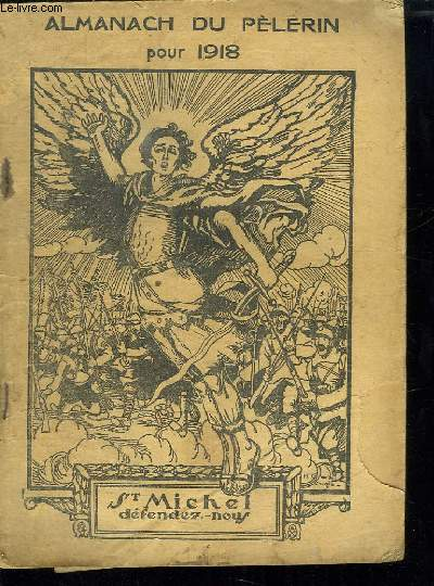 ALMANACH DU PELERIN 1918.