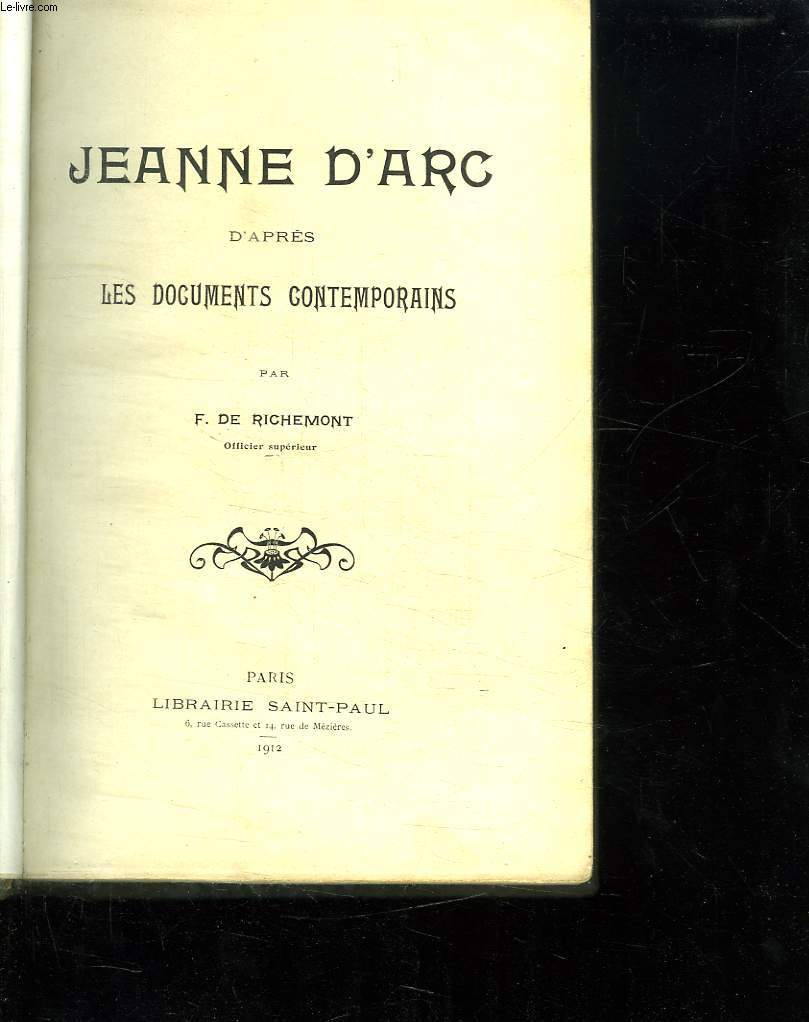 Jeanne d arc d apres les documents contemporains.