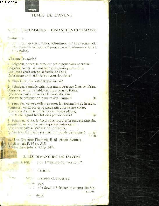 14 LIVRETS. 1: TEMPS DE L AVENT. 2: L OCTAVE DE NOEL. 3: DIMANCHE APRES L EPIPHANIE.4: VENDREDI SAINT. 5: OCTAVE PASCALE.6: FETE DE L ASCENSION DU SEIGNEUR. 7: LE SAINT SACREMENT. 8: ORAISONS DU TEMPS ORDINAIRE. 9: COMMUN DES FETES DE LA VIERGE MARIE....