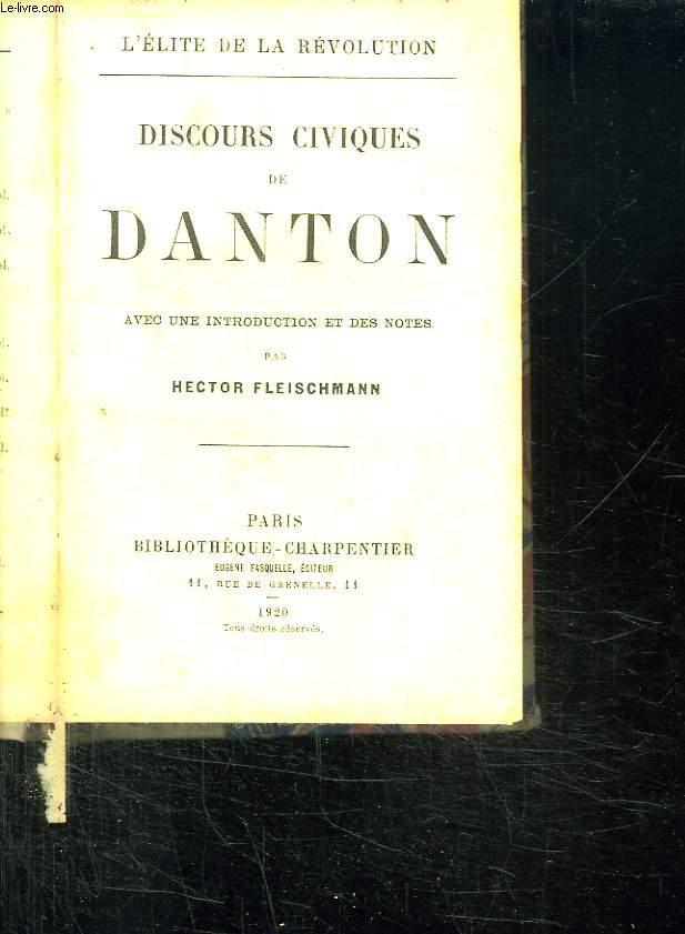 DISCOURS CIVIQUES DE DANTON. L ELITE DE LA REVOLUTION.