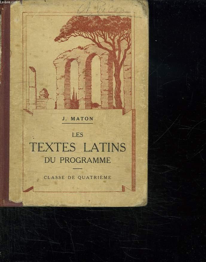LES TEXTES LATINS DU PROGRAMME. CLASSE DE QUATRIEME. 4EM EDITION.