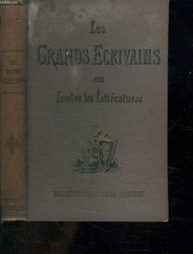 LES GRANDS ECRIVAINS DE TOUTES LES LITTERATURES. DEUXIEME SERIE TOME 3.
