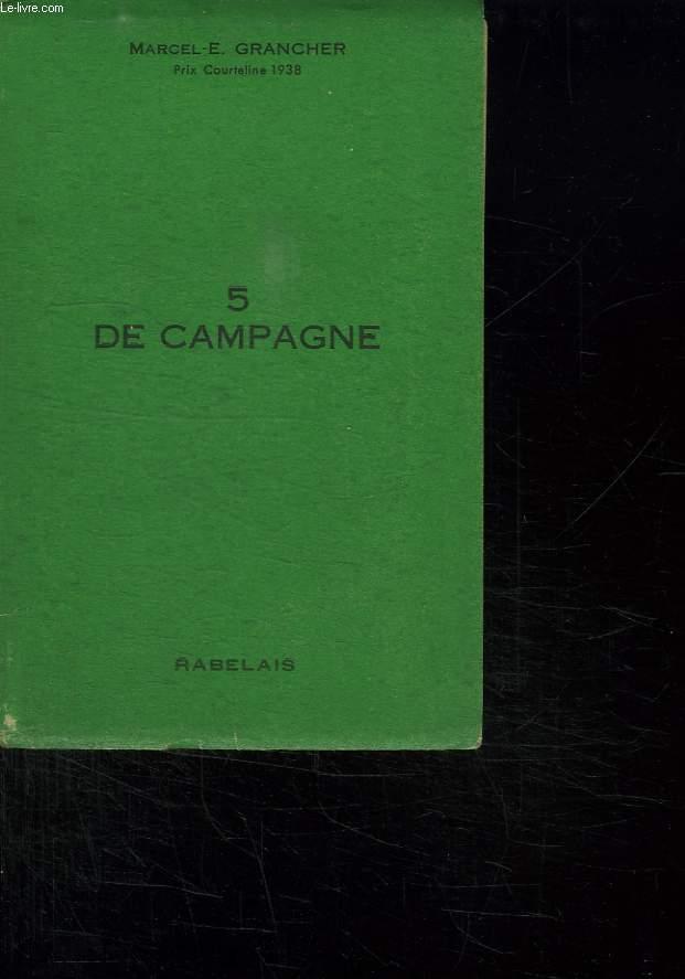 5 DE CAMPAGNE.