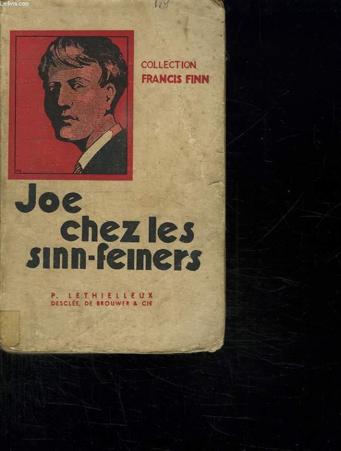 JOE CHEZ LES SINN FEINERS.