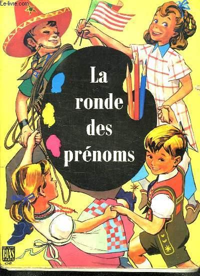 LA RONDE DES PRENOMS.