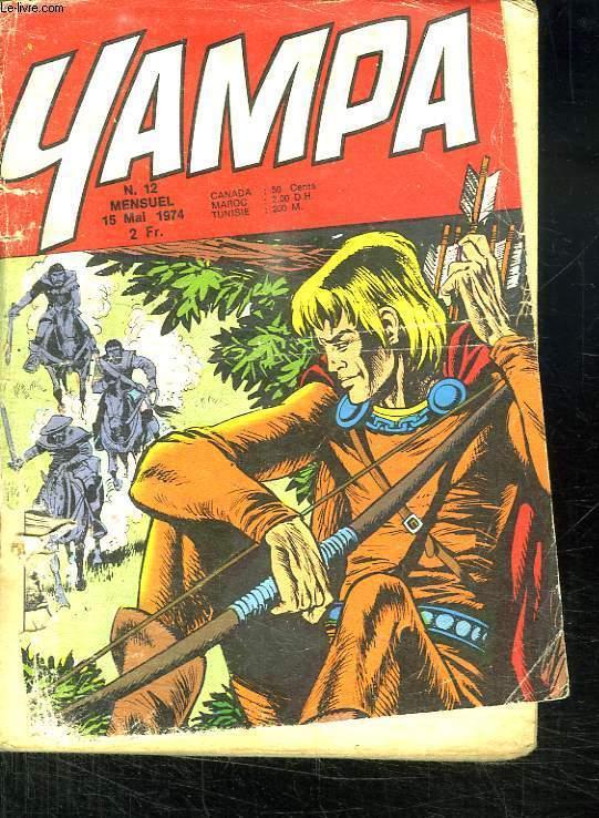 YAMPA N° 12 DU 15 MAI 1974. DAVY CROKETTE UN DRAME A LA FRONTIERE.