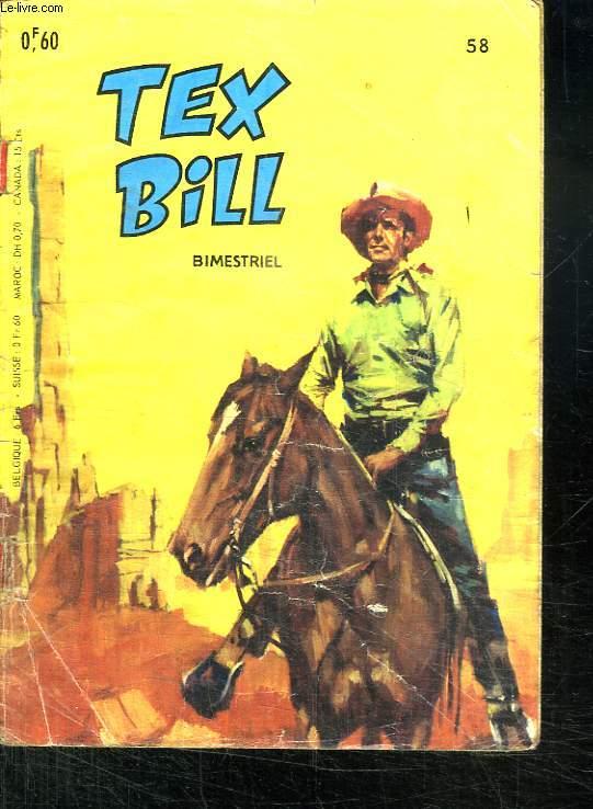 TEX BILL N° 58. SABOTAGES A GREEN VALLEY.