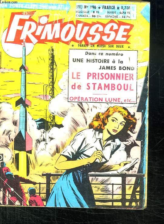 FRIMOUSSE N° 196. LE PRISONNIER DE STAMBOUL.