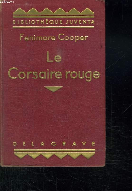 LE CORSAIRE ROUGE.