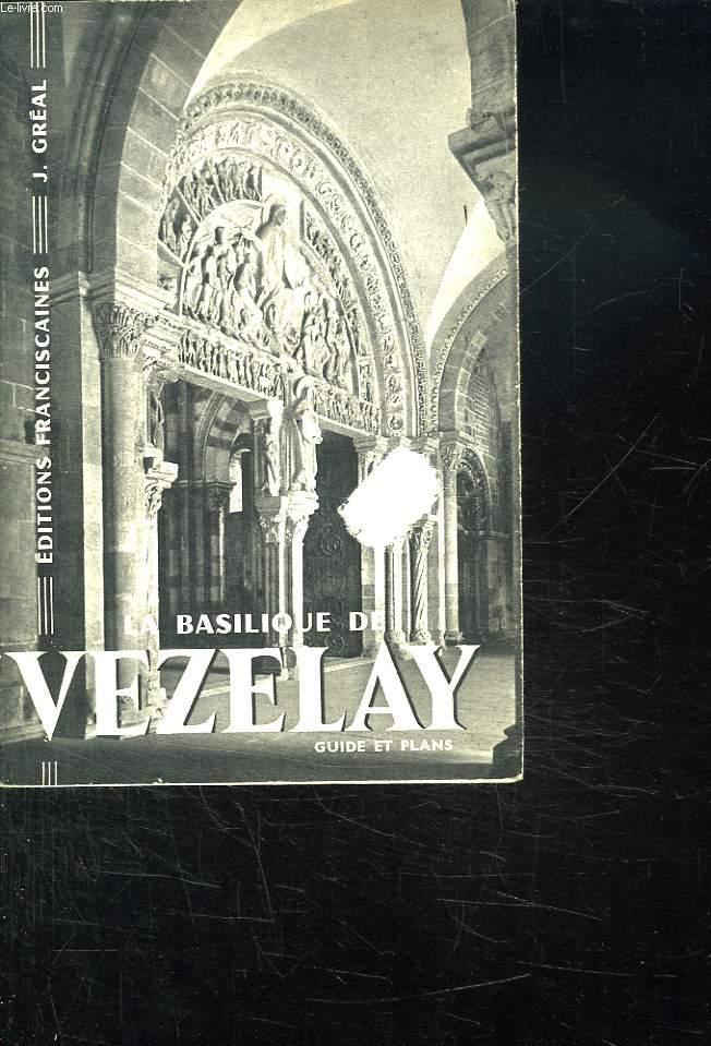 LA BASILIQUE DE VEZELAY. GUIDE ET PLANS.