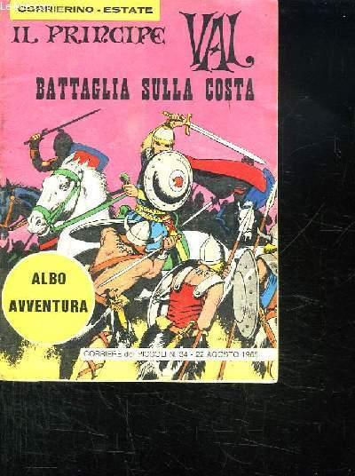 IL PRINCIPE VAL BATTAGLIA SULLA COSTA. N° 34. 22 AGOSTO 1965. TEXTE EN ESPAGNOL.