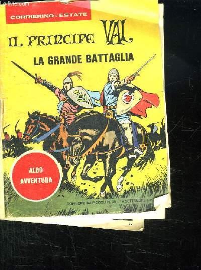 IL PRINCIPE VAL N° 38. LA GRANDE BATTAGLIA. TEXTE EN ESPAGNOL.