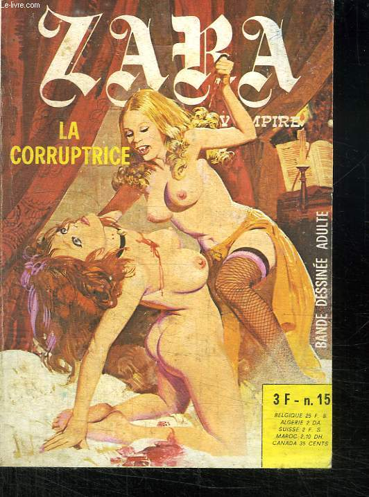 ZARA VAMPIRE N° 15. LA CORRUPTRICE. BANDE DESSINEE POUR ADULTES.