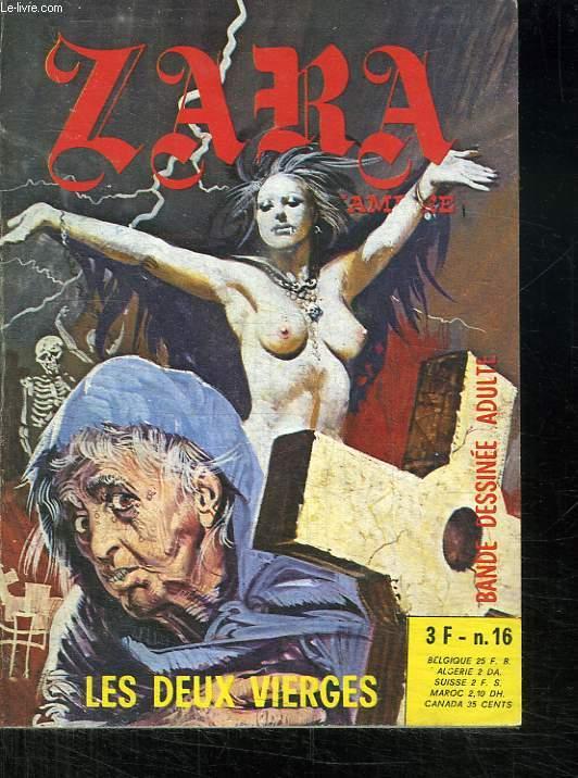 ZARA N° 16. LES DEUX VIERGES. BANDE DESSINEE POUR ADULTES.