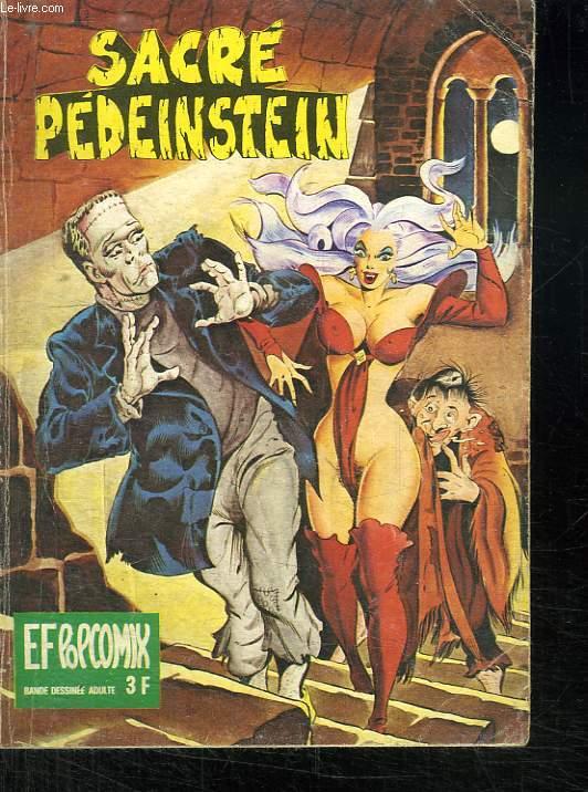 EF POPCOMIX N° 13.SACRE PEDEINSTEIN . BANDE DESSINEE POUR ADULTES.