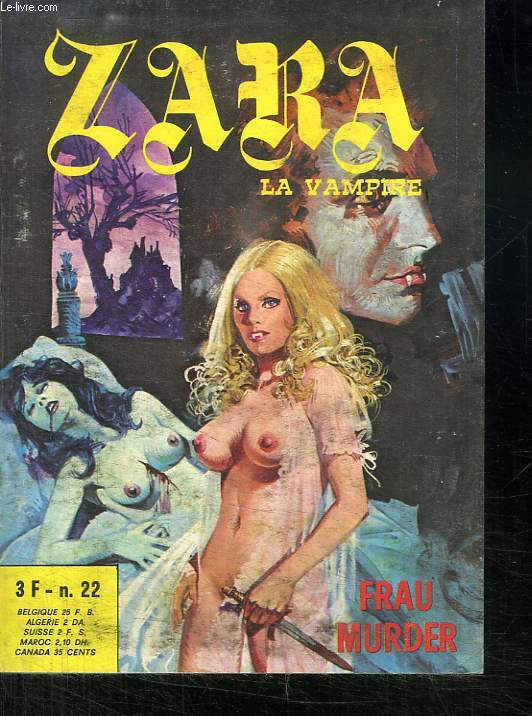 ZARA LA VAMPIRE N° 22. FRAU MURDER. BANDE DESSINEE POUR ADULTES.