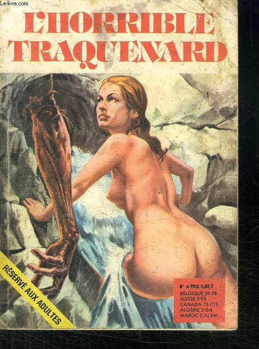 BLEME N° 4. L HORRIBLE TRAQUENARD. BANDE DESSINEE POUR ADULTES.