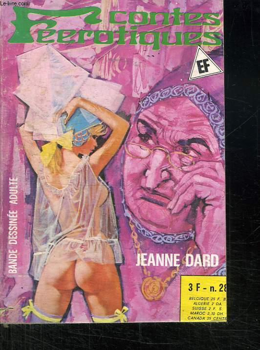 CONTES FEEROTIQUES N° 28. JEANNE DARD. BANDE DESSINEE POUR ADULTE.