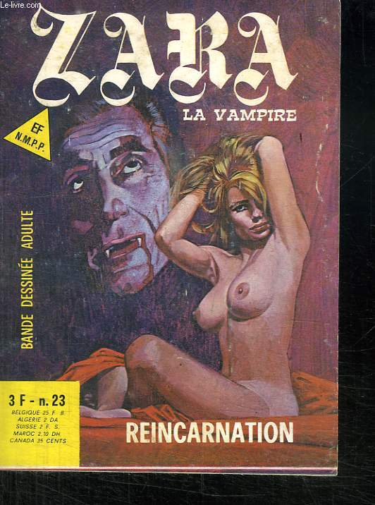 ZARA LA VAMPIRE N° 23. REINCARNATION. BANDE DESSINEE POUR ADULTE.