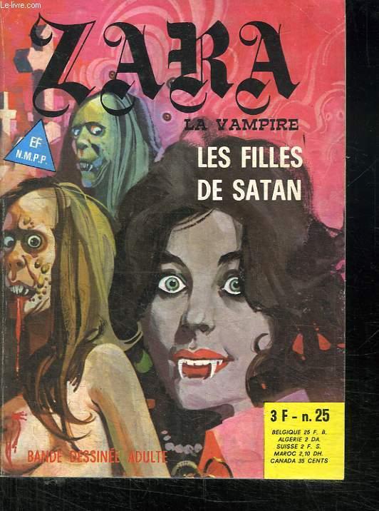 ZARA LA VAMPIRE N° 25. LES FILLES DE SATAN. BANDE DESSINEE POUR ADULTES.